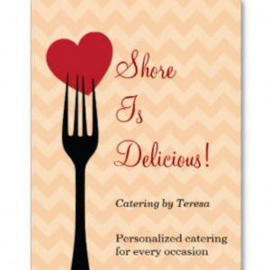 Shore is Delicious, Catering by Teresa